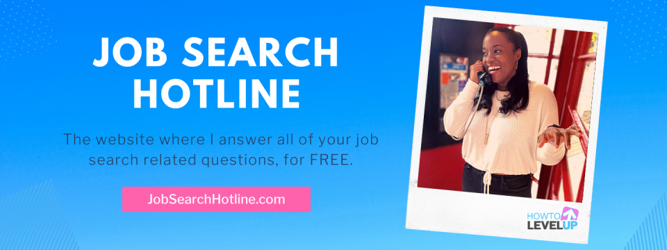 Job Search Hotline, The website where I answer all of your job search questions for FREE. JobSearchHotline.com. Photo of Rhona in a phone booth smiling with phone in her hand. How To Level Up Logo.